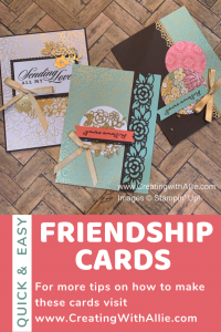 how to make friendship cards using ornate garden suite